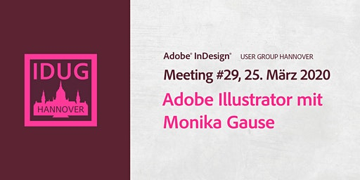 IDUG Hannover, Meeting #29: Adobe Illustrator mit Monika Gause
