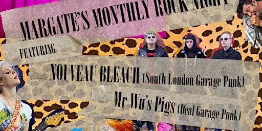 THRASH Margate - feat. Nouveau Bleach + Mr Wu's Pigs
