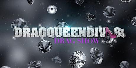 DRAGQUEENDIVAS DRAG SHOW tickets