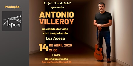 Antonio Villeroy em Luz Acesa bilhetes