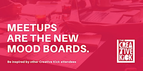 February Creative Kick Meetup tickets