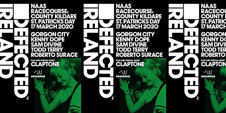 Defected Ireland | St. Patrick's Day 2020 tickets