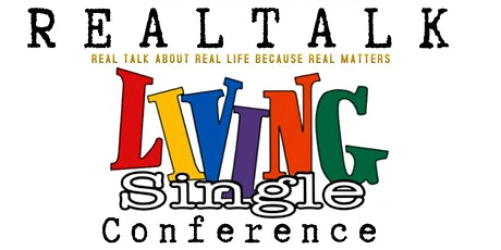 "Living Single ""Real Talk"" Conference tickets"