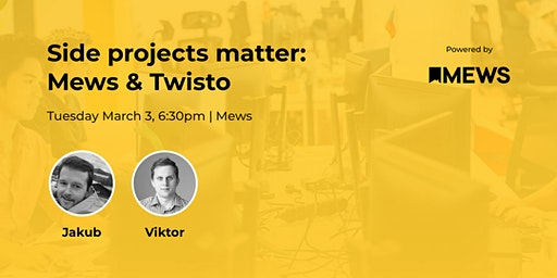 Side projects matter: Mews & Twisto