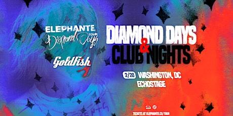 Elephante - Diamond Days & Club Nights tickets