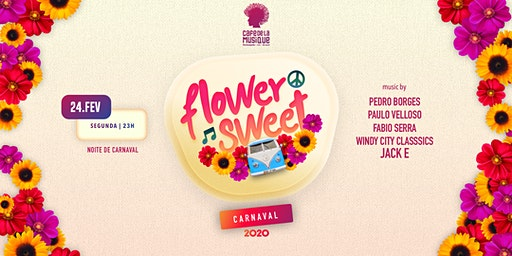 Sunset Flower Sweet 24/02 - Café de La Musique Floripa