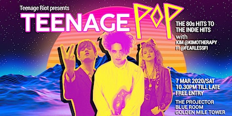 Teenage Pop-The 2nd Edition tickets