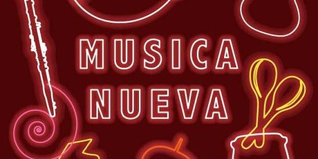 Musica Nueva (Date to be confirmed) tickets