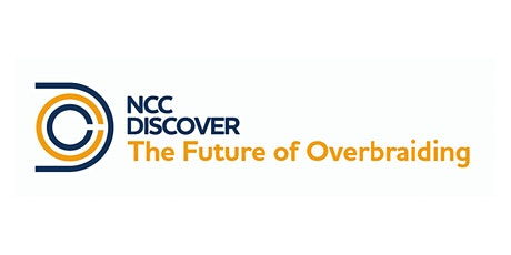 NCC Discover: The Future of Overbraiding tickets