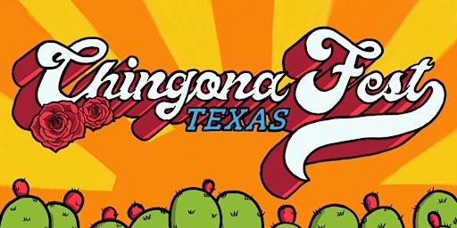 Chingona Fest Texas 2020