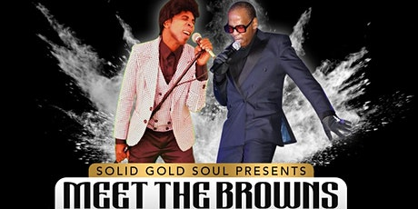 Solid Gold Soul Presents MEET THE BROWNS @ 172 Live Music tickets