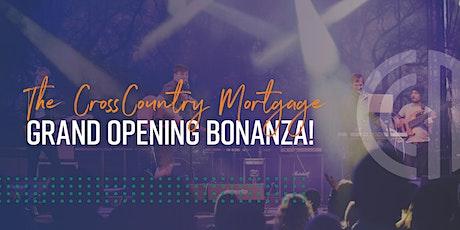 Grand Opening Bonanza! tickets