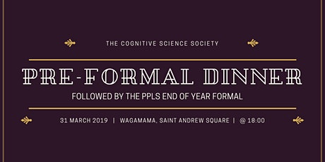 The Cognitive Science Society Pre-Formal Feast tickets