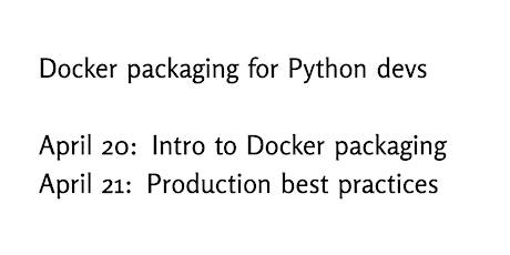 Docker packaging for Python developers tickets