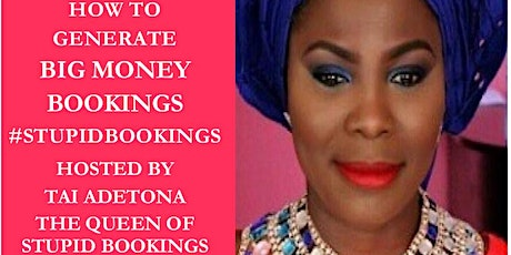 How to Generate Big Money Bookings by Tai Adetona  - SA Mastermind Day tickets