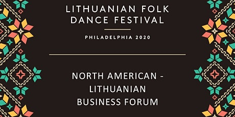 North American - Lithuanian Business Forum tickets