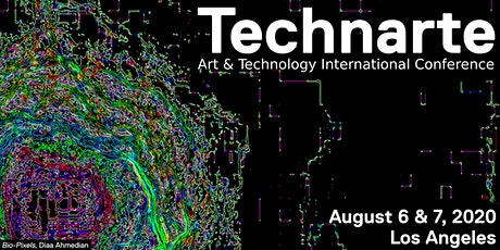 Technarte Los Angeles 2020: International Conference on Art and Technology tickets