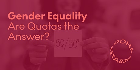 Gender Equality: Are Quotas the Answer? tickets