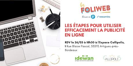 [Bordeaux] Les étapes pour utiliser efficacement la publicité en ligne billets
