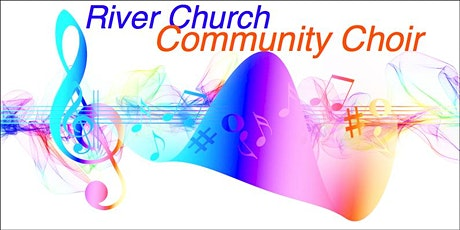 River Church Community Choir 10th March 2020 tickets