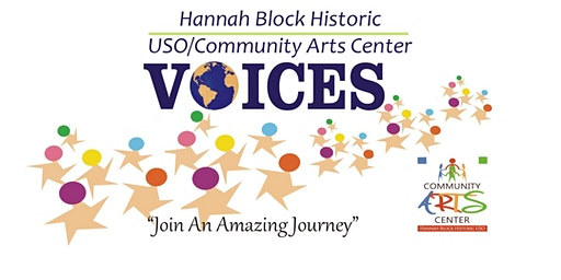 Hannah Block USO Community Arts Center Choir  Audition / Rehearsals