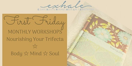 First Friday - Monthly Workshops tickets