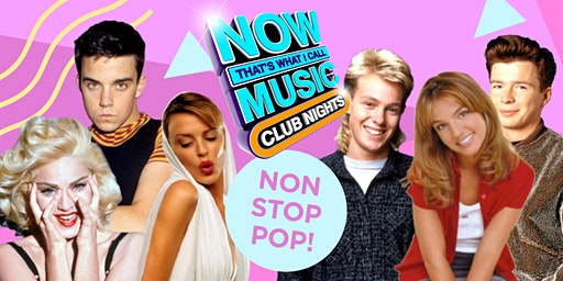 NOW That's What I Call Music: Club Nights - Manchester