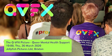 The Q-VFX Picture - Queer Mental Health Support tickets