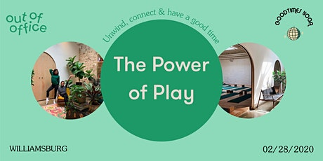 Out Of Office x GoodTimes Yoga: The Power Of Play tickets