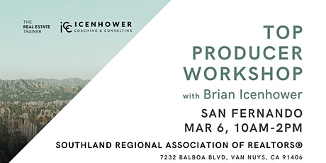 2020 Top Producer Workshop - Be the Best (lunch provided)  tickets
