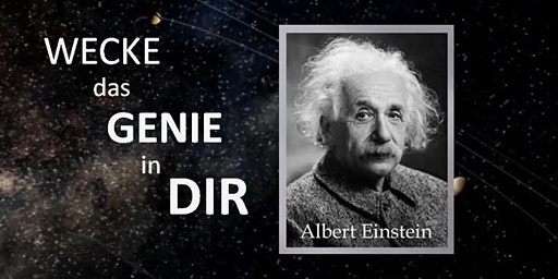 Entdecke das Genie in Dir - Quanten-Erlebnis-Workshop