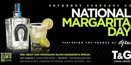 National Margarita Day with HERRADURA and DJ EU at Tongue and Groove tickets