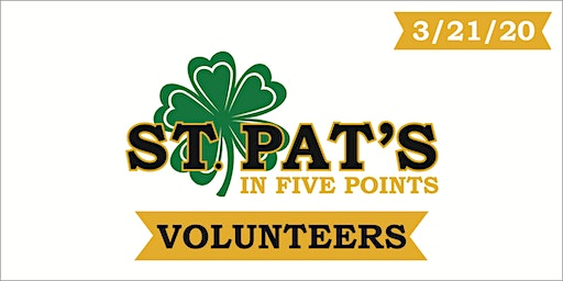 St. Pat's in Five Points 2020 - VOLUNTEER (free entry & shirt)