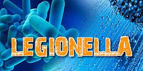 RISCHIO LEGIONELLA - VALUTAZIONE GESTIONE E INTERVENTI RISOLUTIVI biglietti