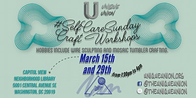 The Unique Union's #SelfCareSunday Craft Workshop