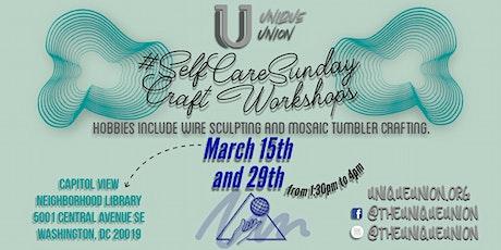 The Unique Union's #SelfCareSunday Craft Workshop tickets