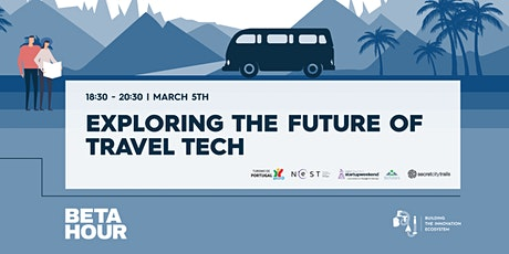 Beta Hour: Exploring the future of Travel Tech bilhetes