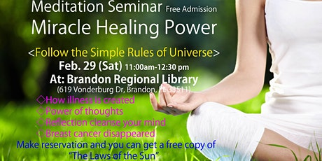 """Meditation Seminar """"Miracle Healing Power"""" tickets"""