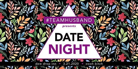 #TeamHusband presents DATE NIGHT tickets