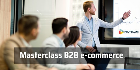 Masterclass B2B e-commerce: optimaliseer in- en verkoop met slimme portals tickets