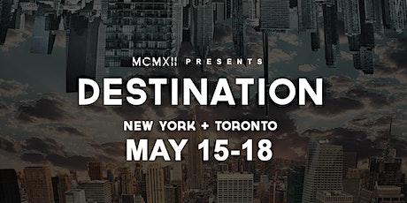MCMXII Presents Destination NYC tickets