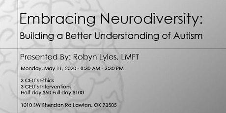 Embracing Neurodiversity: Building a Better Understanding of Autism tickets