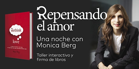 Repensando el amor: una noche con Monica Berg tickets