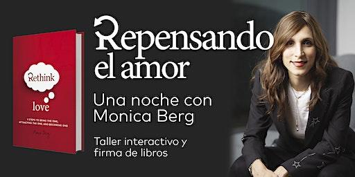 Repensando el amor: una noche con Monica Berg