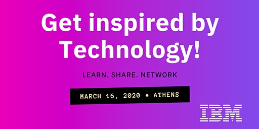 Get Inspired by Technology - IBM Hellas