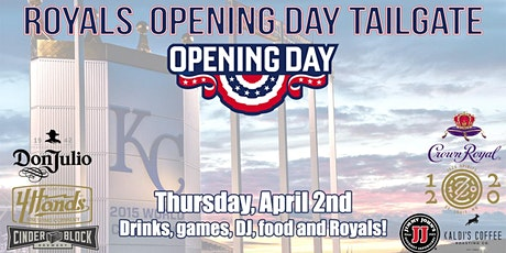 Royals Opening Day Tailgate 2020 tickets