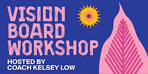 ✨ Vision Board Workshop ✨