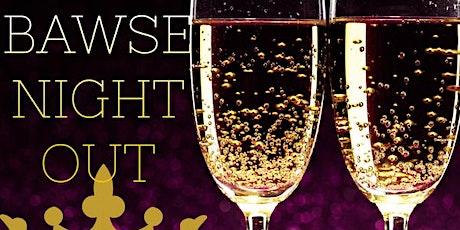 BAWSE NIGHT OUT- The ultimate meet-up and networking experience for women tickets