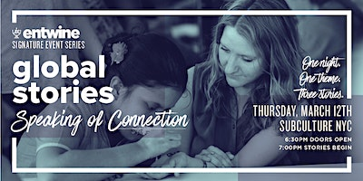 JDC Entwine Global Stories: Speaking Of Connection| NYC