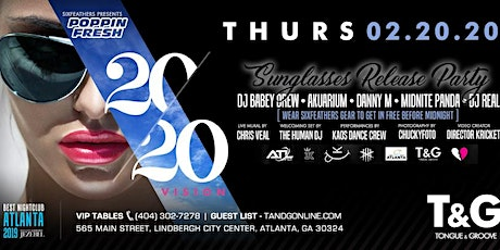 SIX FEATHERS Presents 2020 Vision Sunglasses Release Party at T&G! tickets